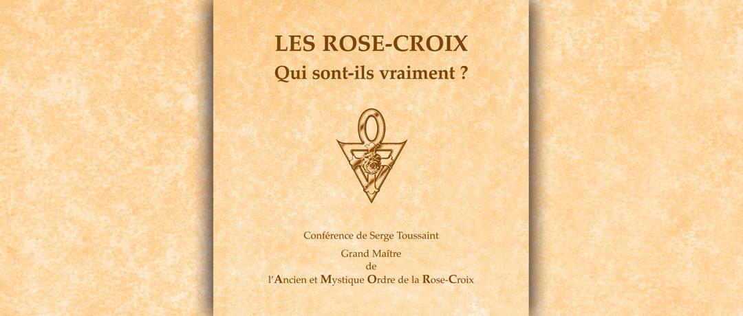 Les Rose-Croix : Qui sont-ils vraiment ?