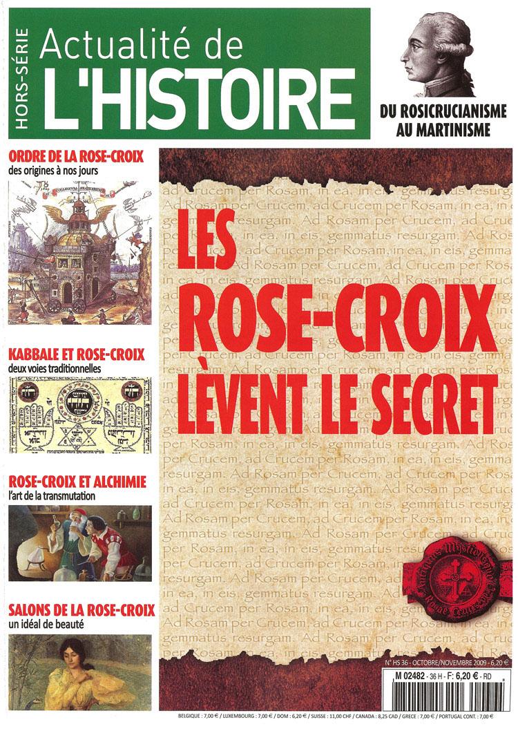 Actualité de l'histoire : hors série Rose-Croix