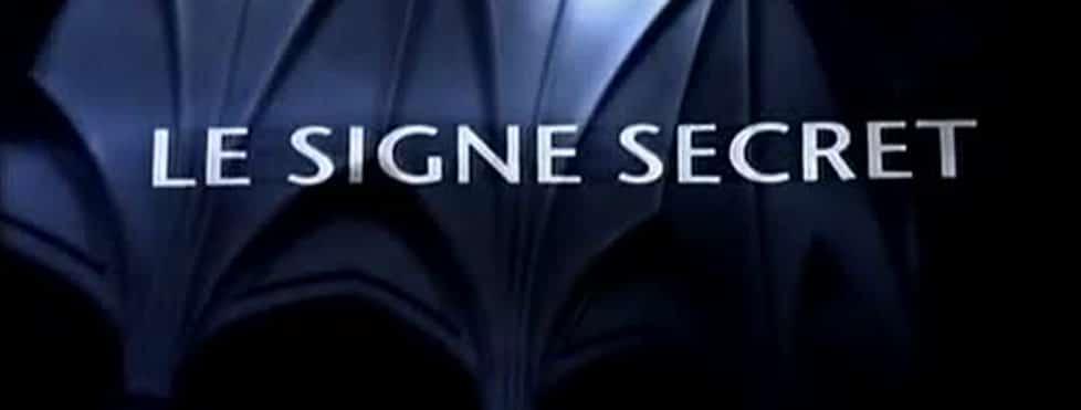 le signe secret