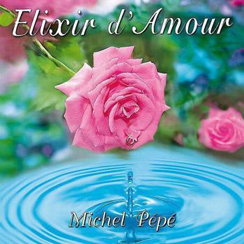 CD-Michel-pepe-elixir-amour