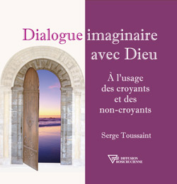Serge Toussaint : Dialogue imaginaire avec Dieu
