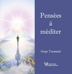 Serge Toussaint : Pensées à méditer