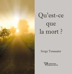 Qu'est-ce que la mort, livre de Serge Toussaint