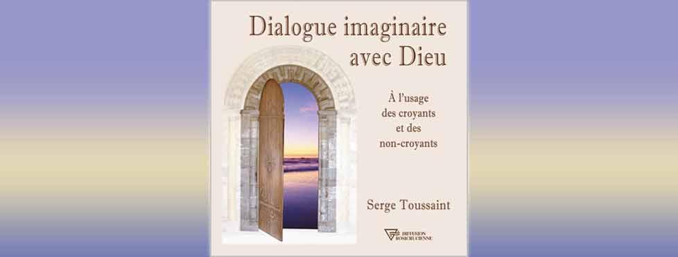 Dialogue imaginaire avec Dieu