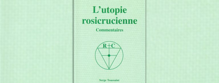 L'utopie rosicrucienne – Commentaires