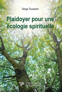 serge-toussaint-plaidoyer-ecologie-spirituelle